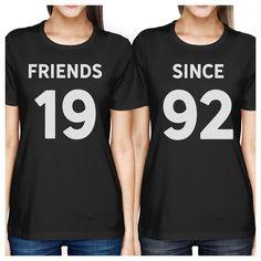 Friends Since Custom Years Bff Matching Black Shirts