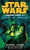 Star Wars Coruscant Nights #2: Street of Shadows