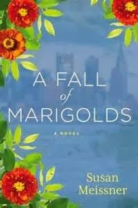 A Fall of Marigolds, by Susan Meissner