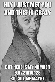 Best Chemistry Memes: Avogadro - Call Me Maybe