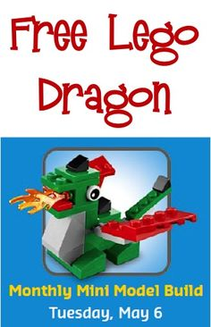 FREE Lego Dragon Mini Model! {mark your calendars!} #legos