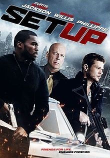 Set Up is a 2011 heist film starring Bruce Willis, Ryan Philipe and 50 Cent. In Detroit three friends, Sonny (50 Cent), Dave (Brett Granstaff) and Vincent (Ryan Phillippe), plan out a detailed heist. Their plans turn deadly when Vincent betrays the others, shooting Sonny and Dave (who dies on the spot). Sonny manages to survive and seeks revenge by teaming up with the most dangerous mob boss in town (Bruce Willis) to retrieve the money from the heist.