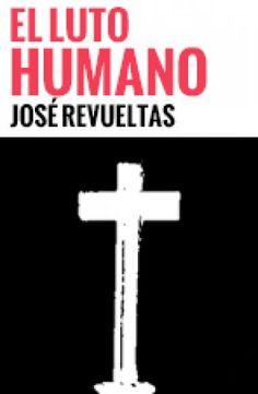 Galería de audios - Enciclopedia de la Literatura en México - FLM - CONACULTA Obra: El luto humano Autor: José Revueltas