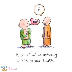 """A wise """"No"""" is actually a Yes to our truth"""