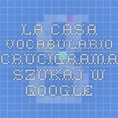 la casa vocabulario crucigrama - Szukaj w Google
