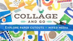 Collage & Go skillshare class by Lucie Duclos