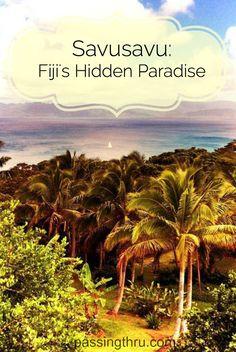 Savusavu: Fiji's Hidden Paradise Read more about the place Fijians call paradise: http://passingthru.com/2014/12/savusavu-fijis-hidden-paradise/