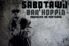 #B2HH #Features San Diego @Sabotawj  New SIngle Sabotawj - Bar Hoppin http://bound2hiphop.com/features/sabotawj-bar-hoppin/