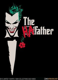 The HaFather is available until 10/26 at OnceUponaTee.net starting at $12! #Joker #Comics #Batman