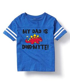 Look what I found on #zulily! Royal Blue 'My Dad is Dino-Myte' Football Tee - Toddler & Kids by It's Just Me #zulilyfinds