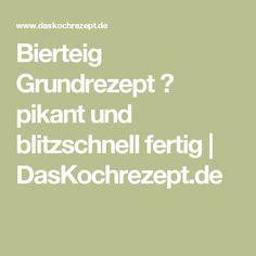 Bierteig Grundrezept ♨ pikant und blitzschnell fertig | DasKochrezept.de