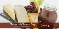 National Cheese Day 6/4/17