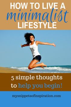 To live a #clutter free life, a more #simple life, a #minimalist #minimal #minimalism lifestyle is my goals! Here are 5 simple thoughts to keep you on track!