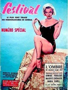 Festival - May 9th 1956, French magazine. Cover photo of Marilyn Monroe by Phil Burchman, taken in 1953  <3