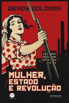 A Mulher, o Estado e a Revolução &#...