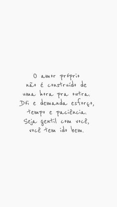 Fonte: @vibesdejah Me acompanhe pelo instagram @dourivaltavares Positive Phrases, Positive Thoughts, Positive Vibes, Positive Quotes, Motivacional Quotes, Funny Quotes, Portuguese Quotes, Inspirational Phrases, Some Words