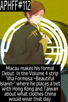 APHFF#112: Macau makes his formal Debut in the Volume 4 strip 'Ilha Formosa ~Beautiful Island~' where he places a bet with Hong Kong and Taiwan about what clothes China would wear that day. Fact requested by akakata7. Picture: Source ((Boop))