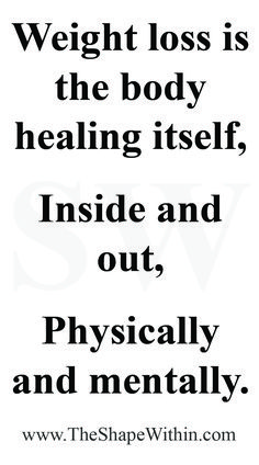 "Weight loss motivational quotes that will inspire you to start your healthy journey! ""Weight loss is the body healing itself, both inside and out"" - Fitness motivation 