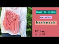 How to make macrame backpack / macrame bag / boho bag - DIY bag tutorial - EN / PL Diy Backpack, Crochet Backpack, Diaper Bag Tutorials, Diy Bags Tutorial, Diy Crochet Bag, Macrame Purse, Macrame Jewelry, Little Backpacks, Boho Crossbody Bag