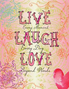 ❤Live every moment❤Laugh every day❤Love beyond words❤ Positive Thoughts, Positive Quotes, Happy Thoughts, Positive Vibes, Cactus Rose, Foto Rose, How To Fold Notes, Beyond Words, Live Love