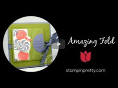In this video, I share How to Create an Amazing Fold Card. More Stampin' Up! card ideas, paper crafting and stamping tips on my Stampin' Pretty blog, stampinpretty.com. Mary Fish, Independent Stampin' Up! Demonstrator