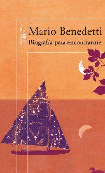Biografía para encontrarme - Benedetti