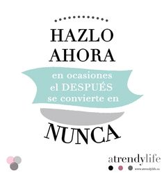 Frases A trendy life. Quotes. A trendy life. #frases #quotes #positivismo #fashionblyle.comogger #atrendylife www.atrendylifestyle.com