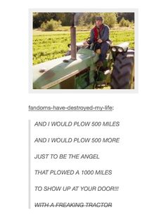 tractor angel + 500 miles. I think yes. (May I just add that the fandom's obsession with tractor angel is like my favorite thing)