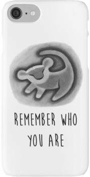 Remember Who You Are - The Lion King iPhone 7 Cases