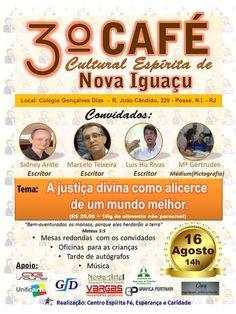 Centro Espírita Fé e Caridade Convida para o 3o.Café Cultural Espírita de Nova Iguaçu - RJ - http://www.agendaespiritabrasil.com.br/2015/08/08/centro-espirita-fe-e-caridade-convida-para-o-3o-cafe-cultural-espirita-de-nova-iguacu-rj/