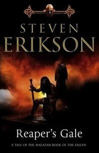 Reaper's Gale is the seventh volume of Canadian author Steven Erikson's epic fantasy series, the Malazan Book of the Fallen.