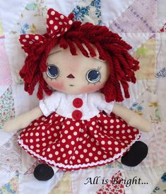 How about a little sunshine in your part of the world - this is Ms. Sunshine           Or how about just a little raggedy annie?   .    ...