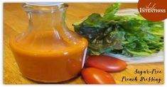 Sugar-Free French Dressing - Whole Intentions