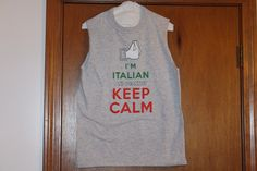 Keep calm Italian muscle shirts