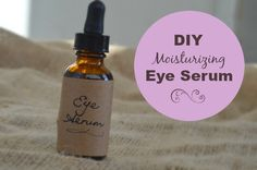 Prevent Wrinkles with this DIY Moisturizing Eye Serum | A Delightful Home» Herbal Remedies & Homemade Body Products | Bloglovin