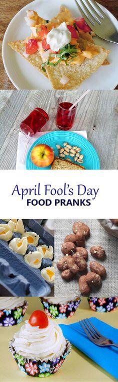 8 fun April Fool's Day Food Pranks and recipes surprises.