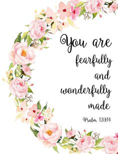 Girl Nursery Bible Verses, Fearfully and Wonderfully Made, Printable Art, Bible Verse, Floral Script Nursery Bible Verses, Bible Verses Quotes, Bible Scriptures, Bible Verses For Women, Cute Bible Verses, Marriage Scripture, Son Quotes, Daughter Quotes, Prayer Quotes