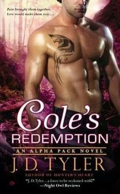 Twin Sisters Rockin' Book Reviews: Cole's Redemption (Alpha Pack #5) by J.D. Tyler