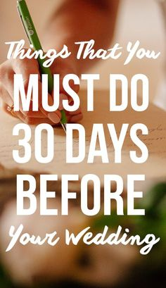 30 Things Brides Should Do 30 Days Before The Wedding! Find out the 30 things all brides must do in the 30 days leading up to their wedding, according to experts, on SHEfinds.com. This the final to-do list!