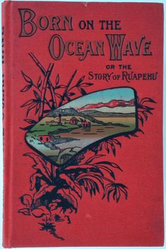 Born on the Ocean Wave by E. W. | Beautiful Books
