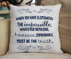 """""""The Impossible"""" 14x14 Pillow Inspired by Sherlock Super awesome & cuddly fan-pillow! Features: - 100% Polyester - Machine washable"""