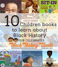 10 children books to learn about Black History via Growing Up Blackxican
