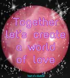 world of love ...
