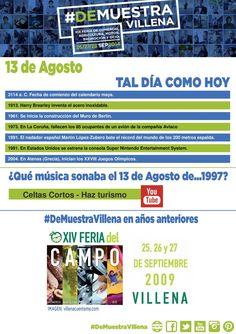 TAL DÍA COMO HOY. 13 de Agosto. #DeMuestraVillena  www.muestravillena.villena.es www.facebook.com/Muestravillena @muestravillena