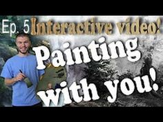 """We are on Episode 5 of the """"Painting with You"""" Interactive video! Next week we will add the final details to the painting. If you would like to be part of this painting process, you can vote at: http://paintwithkevin.com/vote.html"""