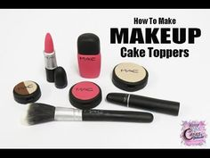Makeup Cake Toppers - EASY HOW TO - YouTube