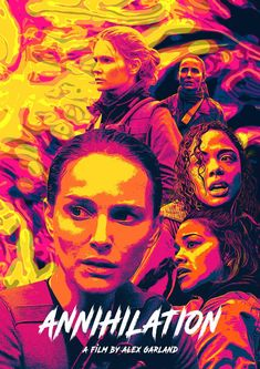 Annihilation (2018) [800 x 1132] Fiction Movies, All Movies, Movies To Watch, Movies And Tv Shows, Science Fiction, Awesome Movies, Netflix Movies, Movie Tv, Best Movie Posters