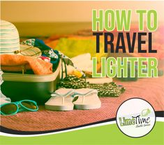 When you need to travel lighter