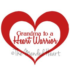 Vinyl Grandparent to Heart Warrior Sticker by TheMendedHeart Happy Grandparents Day, Chd Awareness, Hero Quotes, Congenital Heart Defect, Warriors Shirt, Heart Disease, Warrior Girl, Warrior Princess, Digeorge Syndrome