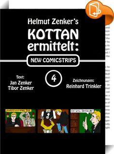 Kottan ermittelt: New Comicstrips 4    ::  Die Comicstrips erschienen im Jahr 2015 im Wiener Bezirksblatt. Mit Adolf Kottan, Alfred Schrammel, Paul Schremser, Heribert Pilch und zahlreiche andere Stars und Möchtegern-Sternchen.  +++Achtung bei diesem Titel handelt es sich um eine fixed Layout-Version. Bitte informieren Sie sich vor dem Kauf darüber, ob Ihr Gerät diese Datei öffnen und korrekt darstellen kann.+++